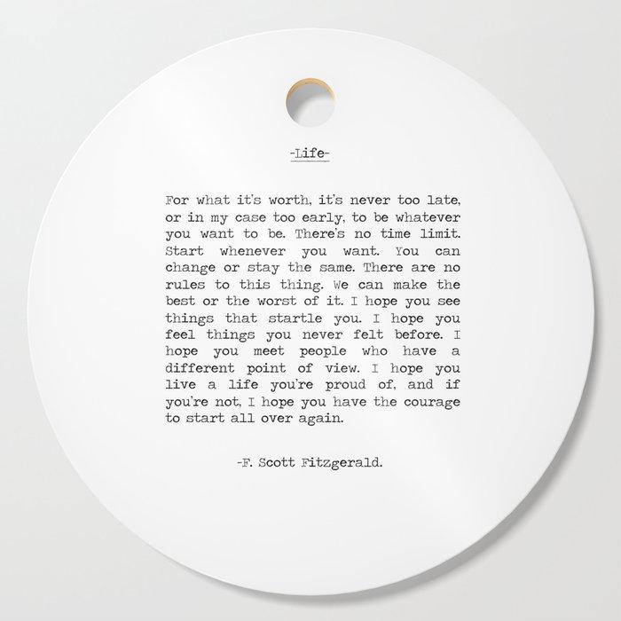 Life quote F. Scott Fitzgerald Cutting Board