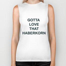 Gotta Love that Haberkorn Biker Tank