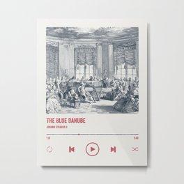 Johann Strauss II - The Blue Danube, 1866. Spotify song poster Metal Print