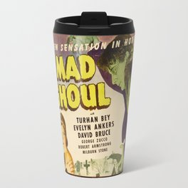 The Mad Ghoul, vintage horror movie poster Travel Mug