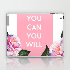 You Can & You Will Laptop & iPad Skin