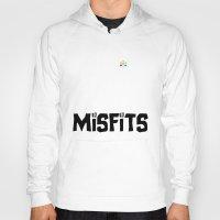 misfits Hoodies featuring Misfits always say die... by Geekleetist