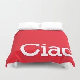 Ciao Duvet Cover