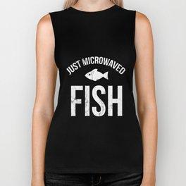 Just microwaved fish TShirt workplace lunch job gag gift Biker Tank