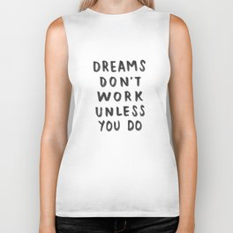 Dreams Don't Work Unless You Do - Pink & White Typography 02 Biker Tank