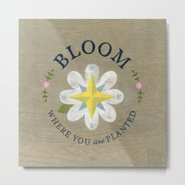 Bloom Where You Are Planted - Compass Rose Metal Print