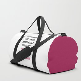 Happy People Bacon Funny Quote Duffle Bag