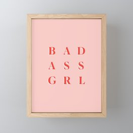 Badass GRL Framed Mini Art Print