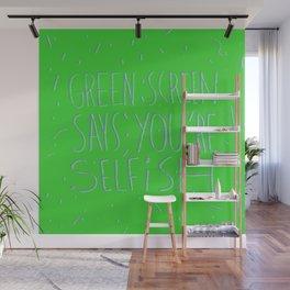Green Screen Says Wall Mural