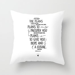 For I know the plans I have for you... Jeremiah 29:1 Throw Pillow