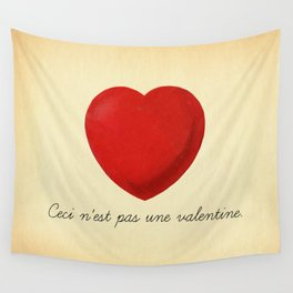 Ceci n'est pas une valentine (this is not a valentine) Wall Tapestry