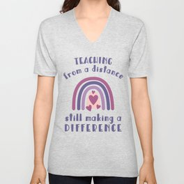 Teacher Distance Learning / Teaching Online Rainbow Graphic design Unisex V-Neck