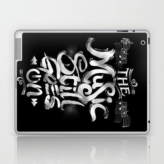 Music Still Goes On Laptop & iPad Skin