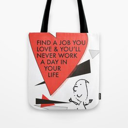 Love Work Awemous Quote Tote Bag