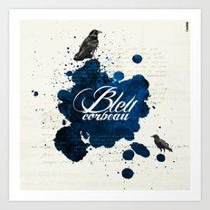 Bleu Corbeau Art Print