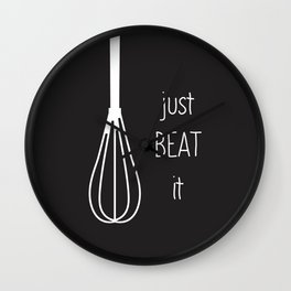 Just Beat It Wall Clock