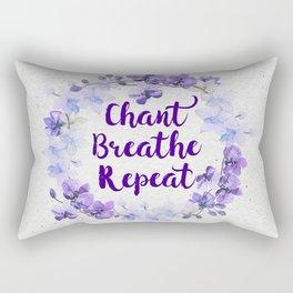 Chant, Breathe, Repeat Rectangular Pillow