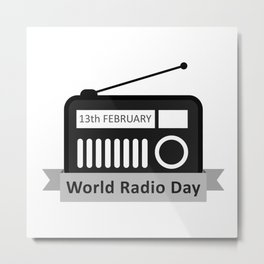 World Radio Day February 13th- International Radio day Metal Print