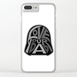 Love Your Father! Clear iPhone Case