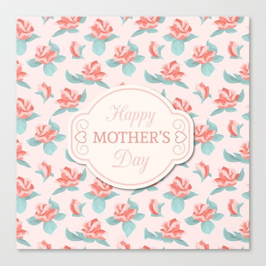 Happy Mother's Day Floral pattern Canvas Print