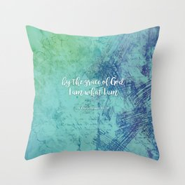 By the grace of God I am what I am, 1 Corinthians 15:10 Throw Pillow