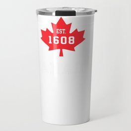 Quebec-City Canada Hoodie Canadian Maple Leaf Sweatshirt Travel Mug