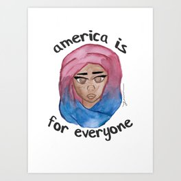 America is For Everyone Art Print