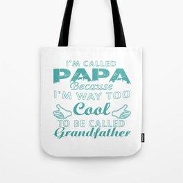 I'M CALLED PAPA Tote Bag