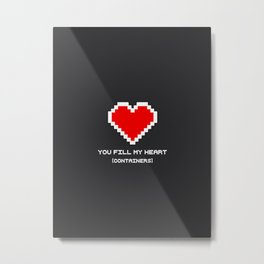 You Fill my Heart (Containers) Metal Print