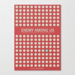 Enemy Among Us I Canvas Print
