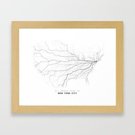 All Roads Lead to New York City (North America edition) Framed Art Print