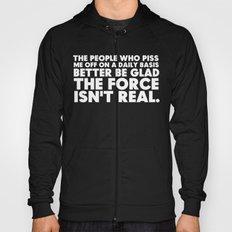 The Force     Jedi Humor Hoody