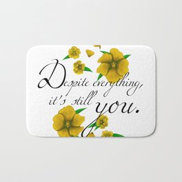 Despite Everything Bath Mat