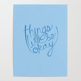 Things Will Be Okay Poster