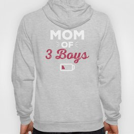 Mom Of Three Boys  Hoody