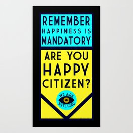 Are You Happy? Art Print