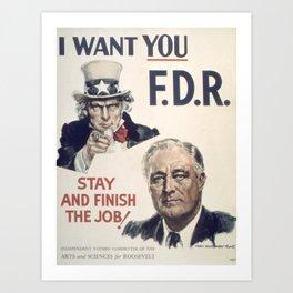 Vintage poster - I Want You FDR Art Print