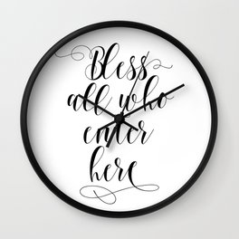Bless All Who Enter Here, Bible Quote, Blessings Quote, Bible Art, Religious Art Wall Clock