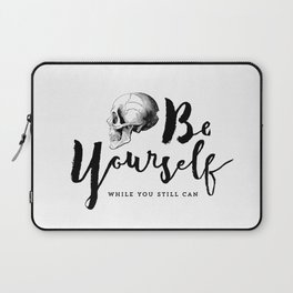 Brush lettering design - Be Yourself, while you still can Laptop Sleeve