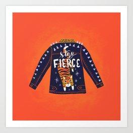 Stay Fierce Tiger Jacket Art Print