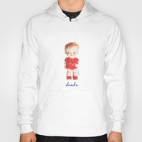 the dude Hoodies featuring dude by giftedfools design studio