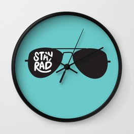 Stay Rad Wall Clock