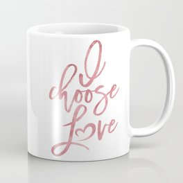 I choose love rose | pink watercolor Women's march Coffee Mug