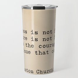 Churchill quote 9 Travel Mug
