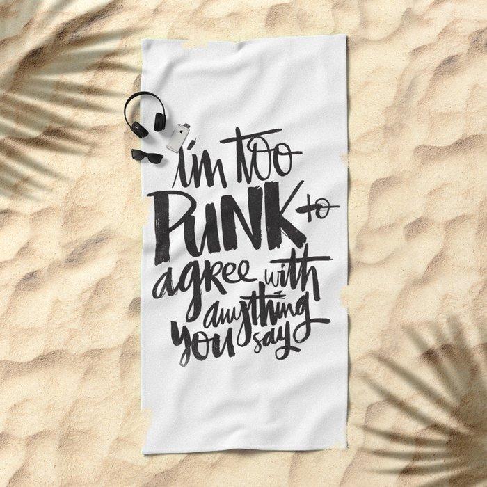 TOO PUNK Beach Towel