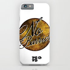 No Barriers iPhone 6s Slim Case