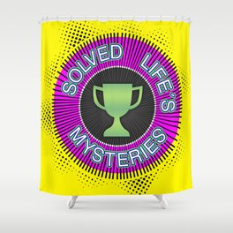 "Gold Badge for ""Solved Life´s Mysteries"" Shower Curtain"