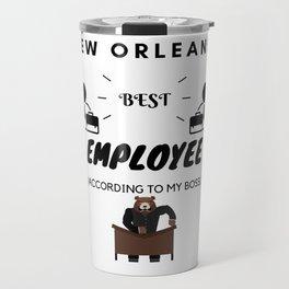New Orleans' Best Employee Travel Mug