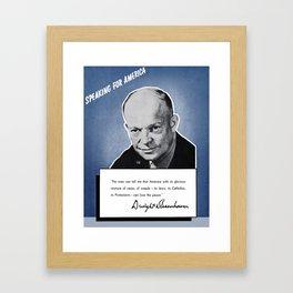 General Eisenhower -- Speaking For America Framed Art Print