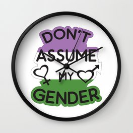 Don't Assume My Gender Genderqueer LGBT Pride T-Shirt Wall Clock